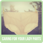 Caring for Your Lady Parts