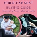 Child Car Seat Buying Guide