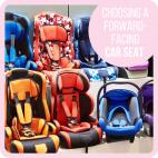 Choosing a Forward-Facing Car Seat
