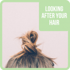 Looking after your hair