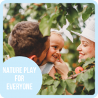 Nature Play for Everyone