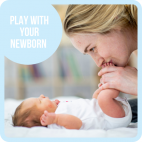 Play with your Newborn