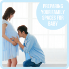 Preparing your family spaces for baby